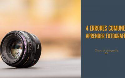 Curso de fotografía 01 – Los 4 errores mas comunes al aprender fotografía