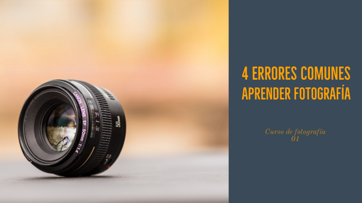 4 errores comunes aprender fotografia